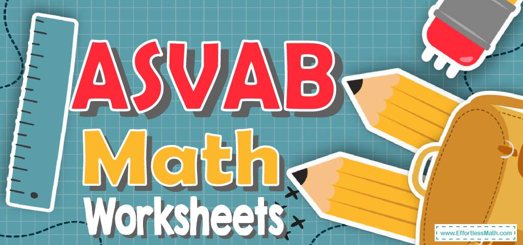 ASVAB Math Worksheets