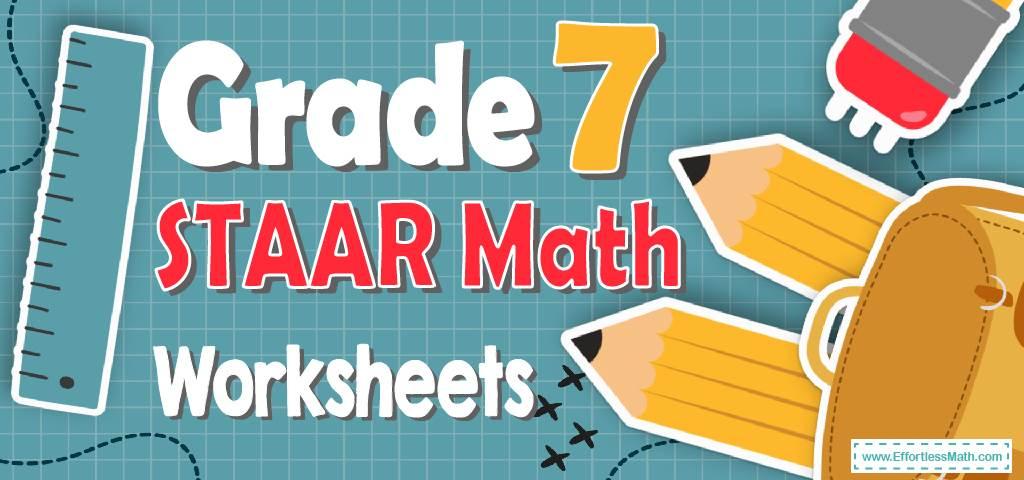 7th Grade STAAR Math Worksheets