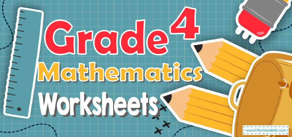 4th Grade Mathematics Worksheets